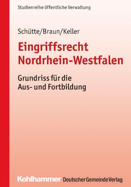 Eingriffsrecht Nordrhein-Westfalen