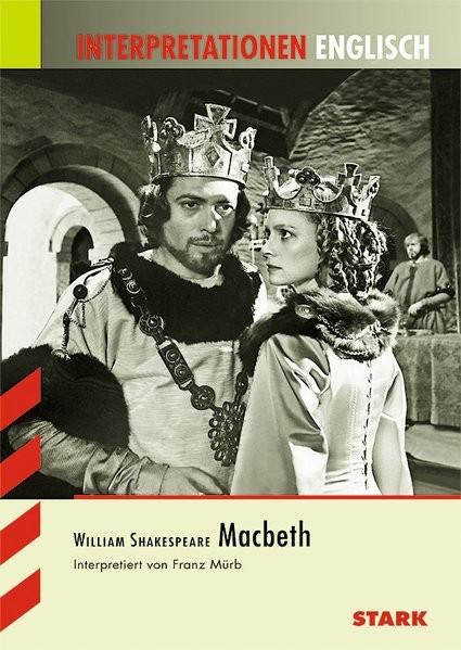 Interpretationen Englisch - Shakespeare: Macbeth
