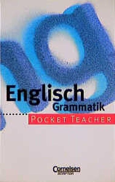Pocket Teacher, Sekundarstufe I, Englisch Grammatik