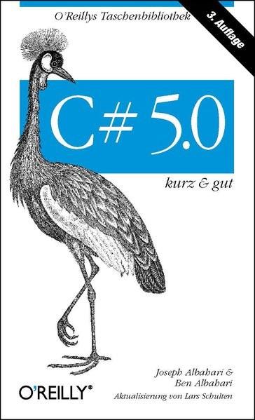 C# 5.0 - kurz & gut