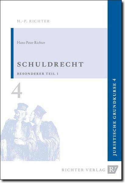 Juristische Grundkurse / Band 4 - Schuldrecht, Besonderer Teil 1