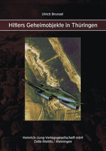 Hitlers Geheimobjekte in Thüringen
