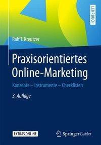 Praxisorientiertes Online-Marketing