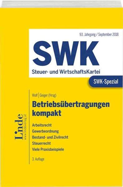 SWK-Spezial Betriebsübertragungen kompakt: Arbeitsrecht. Gewerbeordnung. Bestand- und Zivilrecht. St