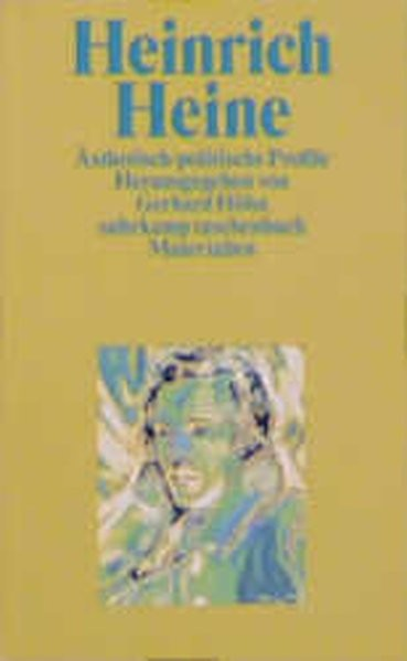 Heinrich Heine, Ästhetisch-politische Profile
