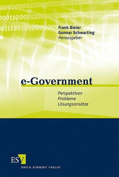 e-Government: Perspektiven - Probleme - Lösungsansätze