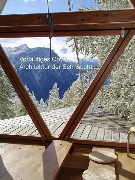 Architektur der Sehnsucht