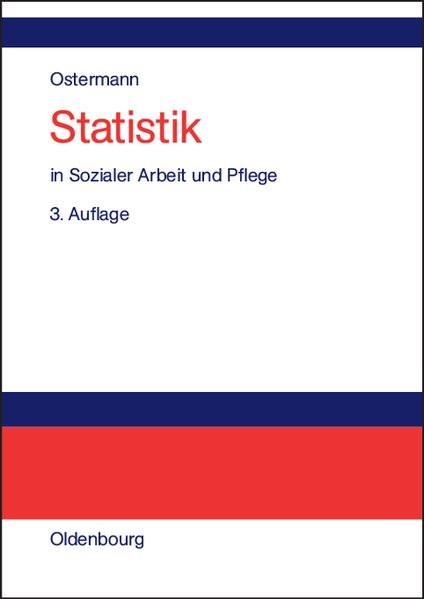 Statistik in Sozialer Arbeit und Pflege