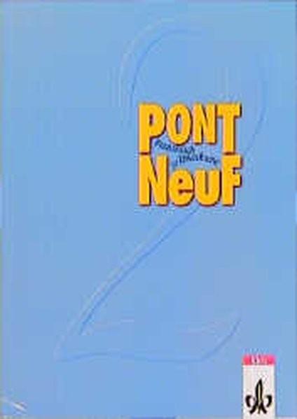 Pont NeuF, Bd.2, Lehrbuch