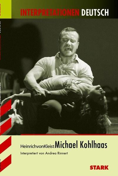 Interpretationen Deutsch - Kleist: Michael Kohlhaas