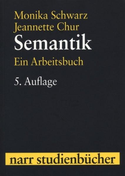 Semantik (Narr Studienbücher)