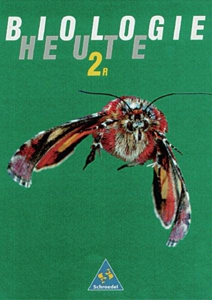 Biologie heute SI - Allgemeine Ausgabe 1990 für Realschulen: Schülerband 2 R