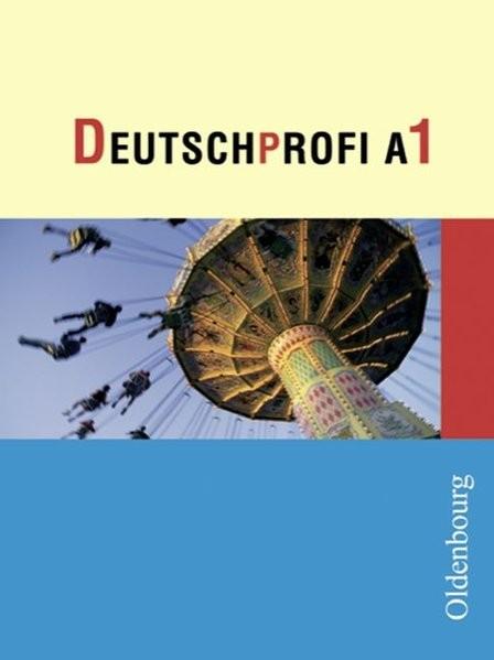 DeutschProfi - Ausgabe A. Sprach- und Lesebuch. Zum neuen Lehrplan für Hauptschulen in Baden-Württem