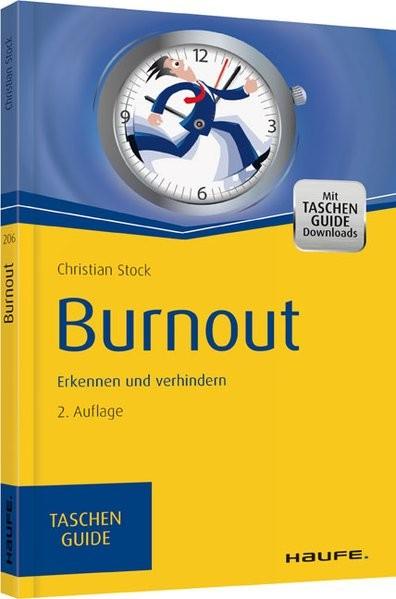 Burnout: Erkennen und verhindern (Haufe TaschenGuide)