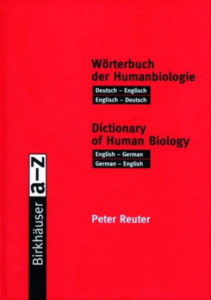 Birkhäuser Dictionary of Human Biology / Birkhäuser Wörterbuch der Humanbiologie