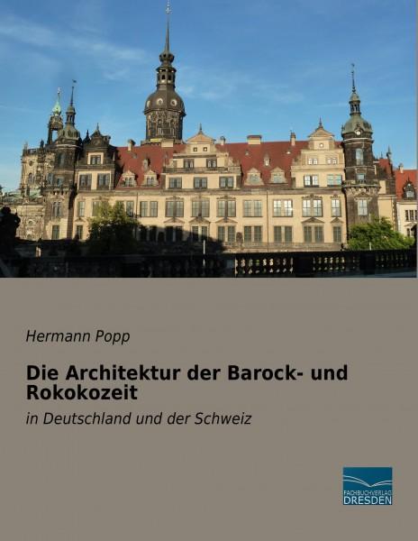 Die Architektur der Barock- und Rokokozeit