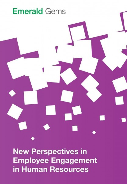 New Perspectives in Employee Engagement in Human Resources