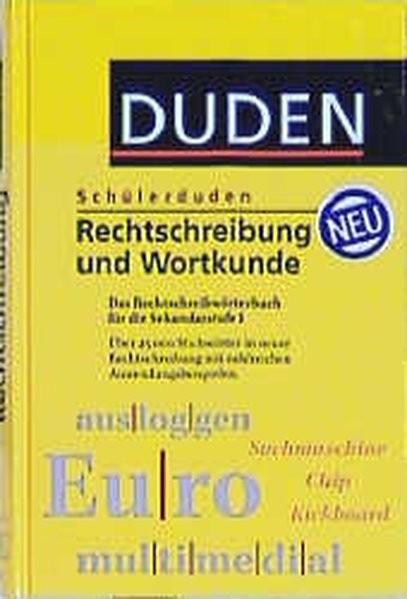 (Duden) Schülerduden, Rechtschreibung und Wortkunde, neue Rechtschreibung