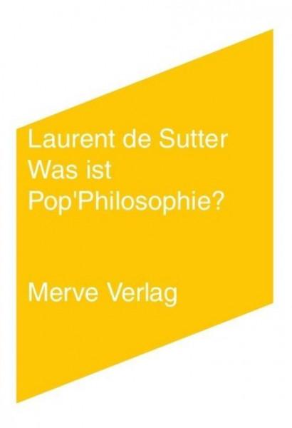 Was ist Pop'Philosophie?