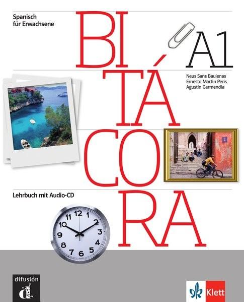 Bitácora A1: Curso de español. Libro del alumno + Audio-CD (Bitácora / Curso de español)