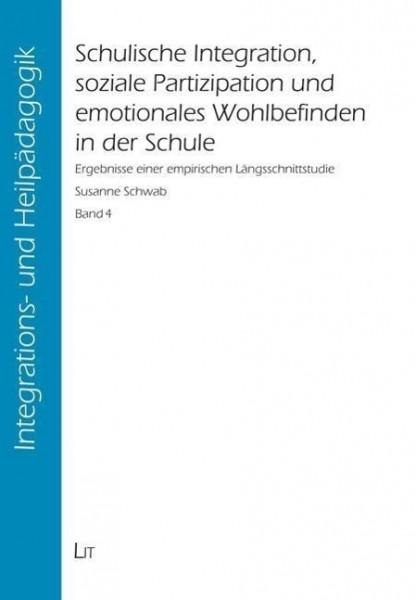 Schulische Integration, soziale Partizipation und emotionales Wohlbefinden in der Schule