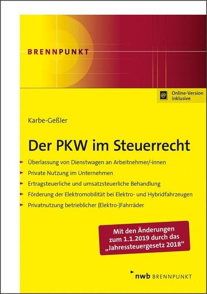 Der PKW im Steuerrecht: Überlassung von Dienstwagen an Arbeitnehmer/-innen. Private Nutzung im Unter