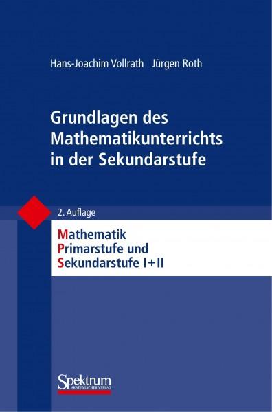Grundlagen des Mathematikunterrichts in der Sekundarstufe