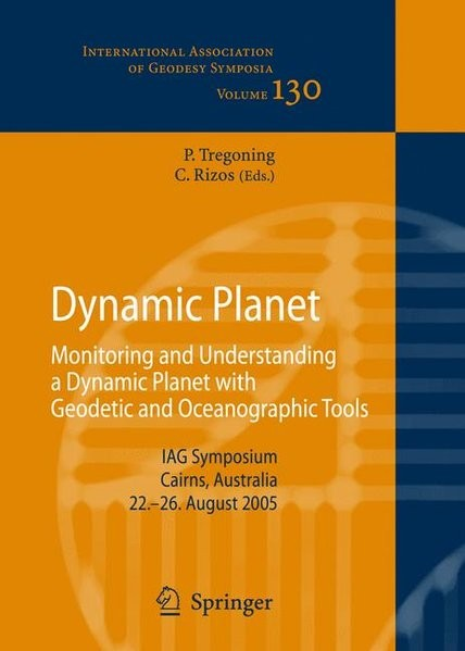 Dynamic Planet: Monitoring and Understanding a Dynamic Planet with Geodetic and Oceanographic Tools