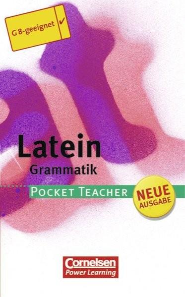Pocket Teacher - Sekundarstufe I (mit Umschlagklappen): Latein: Grammatik
