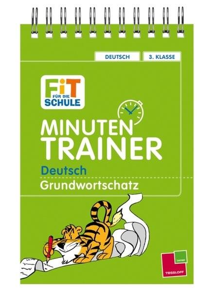 Minutentrainer - 3. Klasse Deutsch. Grundwortschatz