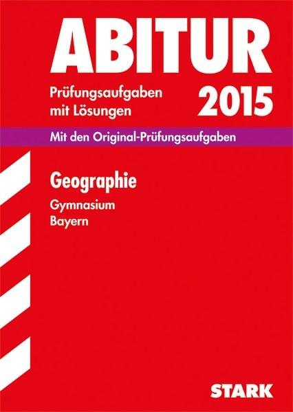 Abiturprüfung Bayern - Geographie