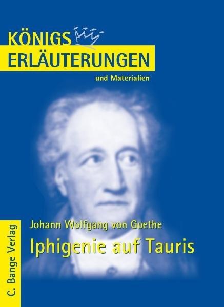 Königs Erläuterungen und Materialien, Bd.15, Iphigenie auf Tauris