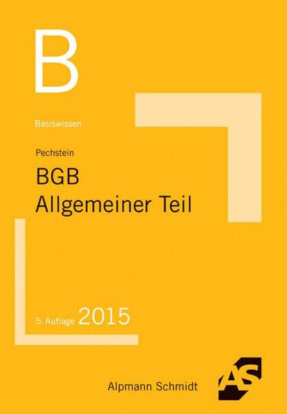 Basiswissen BGB Allgemeiner Teil