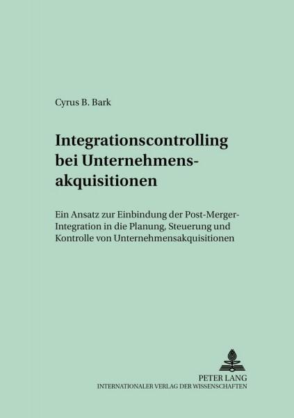Integrationscontrolling bei Unternehmensakquisitionen