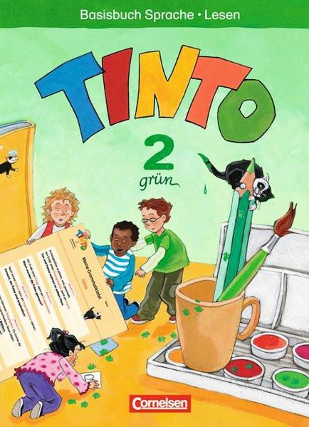 TINTO 2-4 Sprachlesebuch 2. Grüne Ausgabe 2. Schuljahr. Basisbuch Sprache und Lesen
