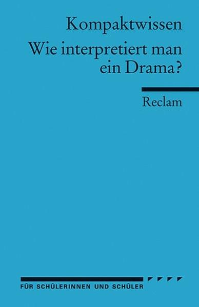 Wie interpretiert man ein Drama?