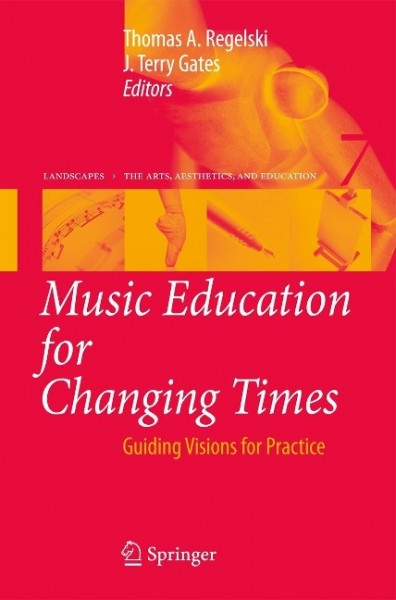 Music Education for Changing Times