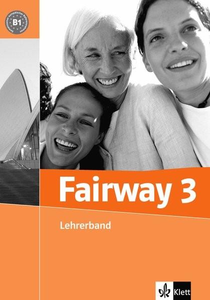 Fairway. 3 Lehrerband Englisch