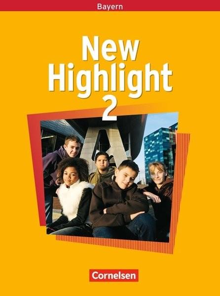 New Highlight - Bayern: Band 2: 6. Jahrgangsstufe - Schülerbuch