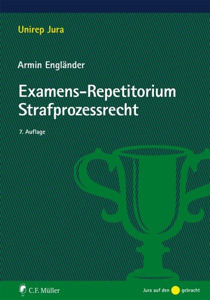 Unirep Jura: Examens-Repetitorium Strafprozessrecht