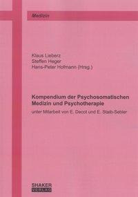 Kompendium der Psychosomatischen Medizin und Psychotherapie