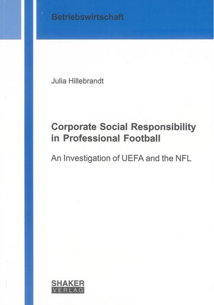 Corporate Social Responsibility in Professional Football: An Investigation of UEFA and the NFL (Beri