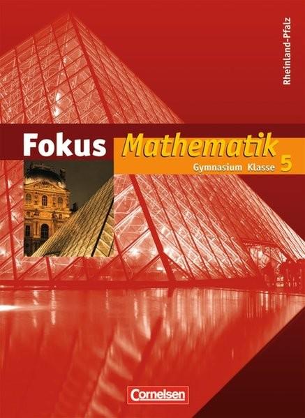 Fokus Mathematik - Gymnasium Rheinland-Pfalz: 5. Schuljahr - Schülerbuch