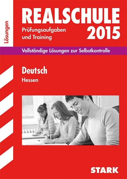 Abschlussprüfung Realschule Hessen - Deutsch Lösungsheft