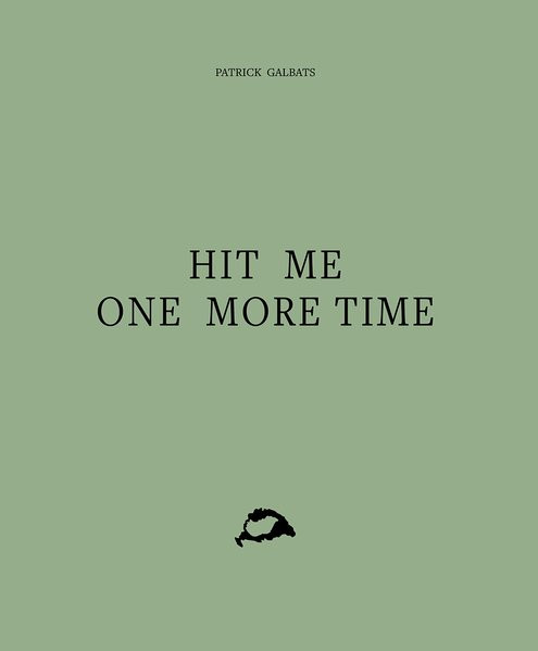 Hit Me One More Time