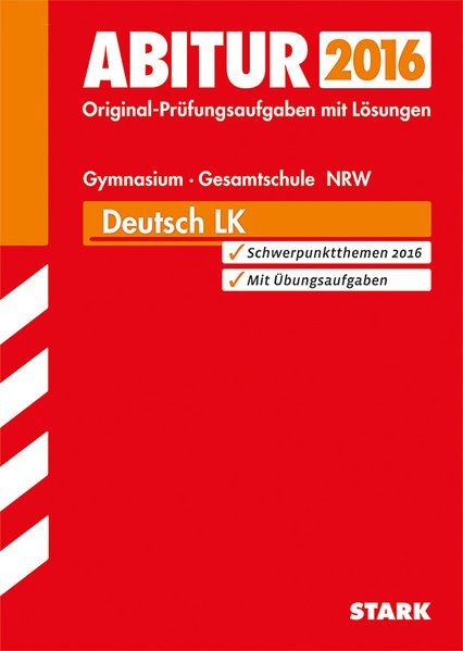 STARK Abiturprüfung Nordrhein-Westfalen - Deutsch LK