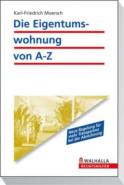 Die Eigentumswohnung von A - Z
