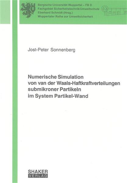 Numerische Simulation von van der Waals-Haftkraftverteilungen submikroner Partikeln im System Partik