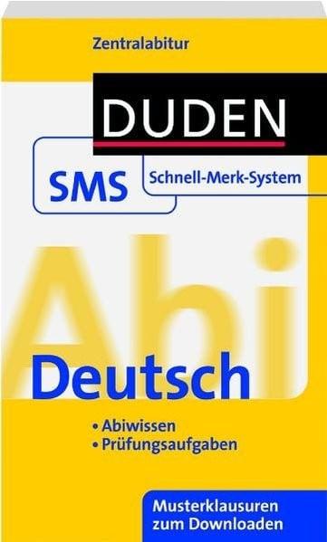 Abi Deutsch: Zentralabitur. Abiwissen. Prüfungsaufgaben. Musterklausuren zum Downloaden
