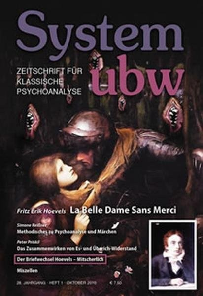 System ubw: Zeitschrift für klassische Psychoanalyse, Heft 1/2010: La Belle Dame Sans Merci